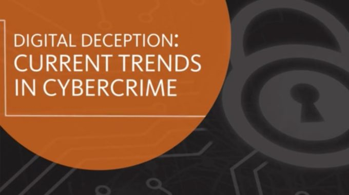 Digital Deception–Current Trends In Cybercrime